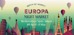 Europa Night Market @ the Queen Vic Market