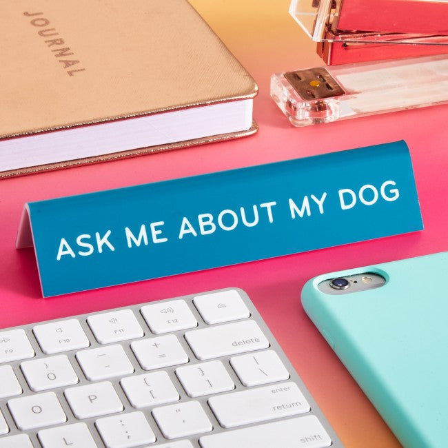 ASK ABOUT DOG DESK FLAIR