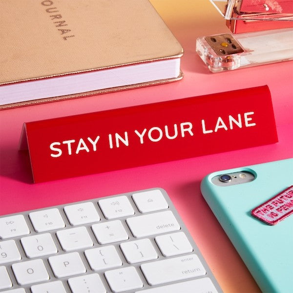 STAY IN YOUR LANE DESK FLAIR