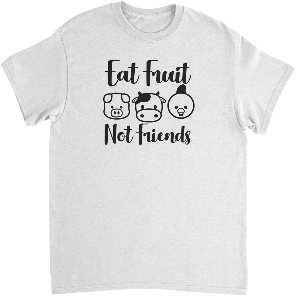 Eat Fruit, Not Friends - Unisex T-Shirt