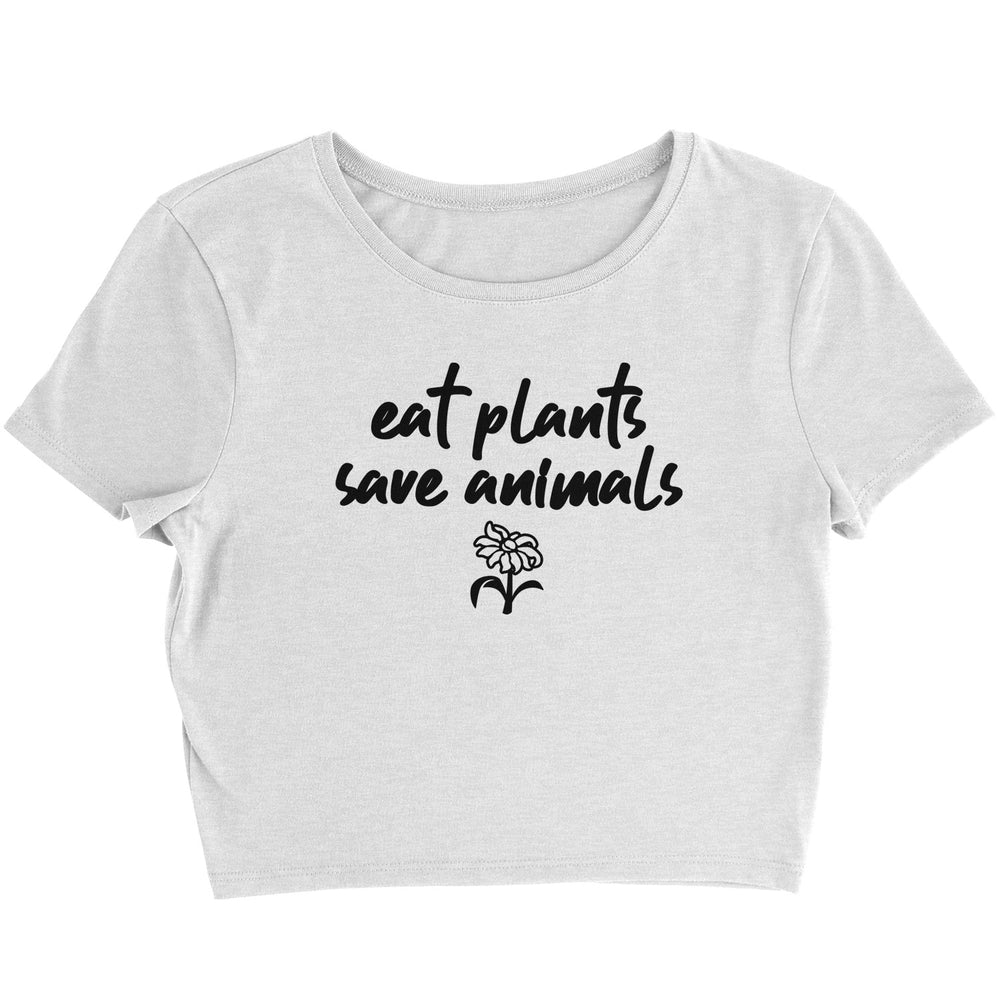 EAT PLANTS, SAVE ANIMALS - CROP TOP
