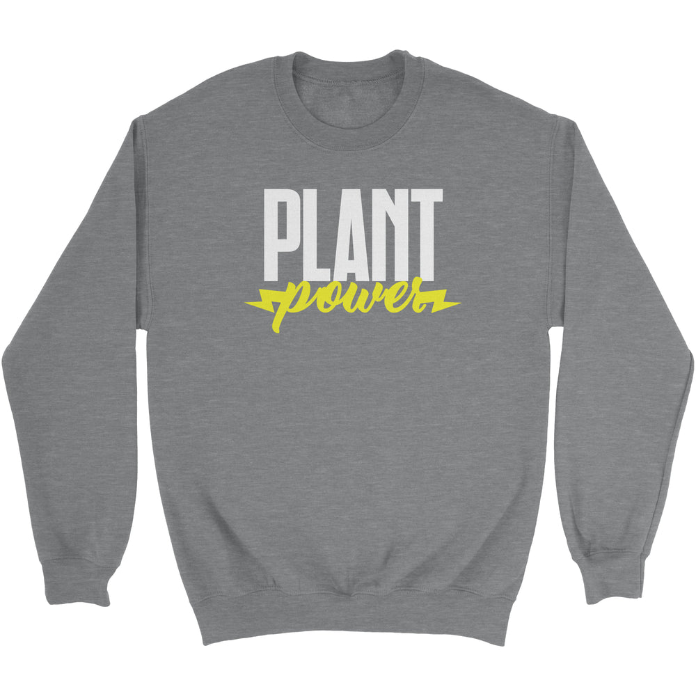 PLANT POWER - UNISEX SWEATSHIRT