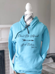 Don't Be Afraid Hoodie