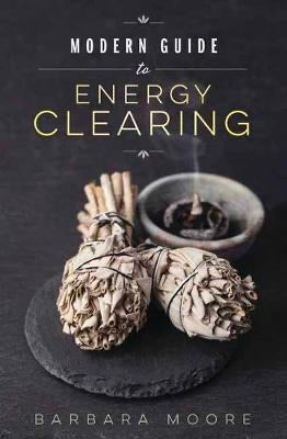 Book X Modern Guide to Energy Clearing