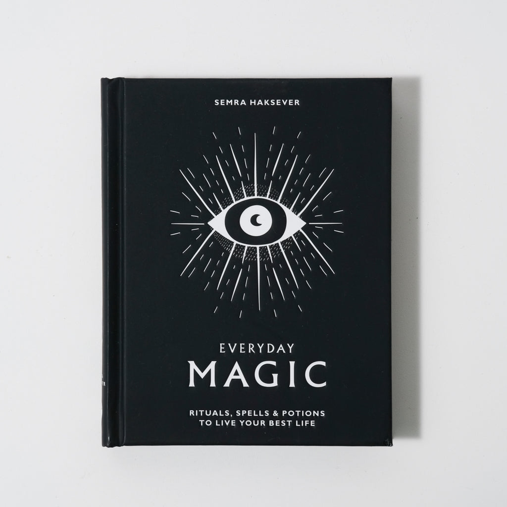 Everyday Magic : Rituals, Spells & Potions to Live Your Best Life Book | Semra Haksever & Nes Vuckovic