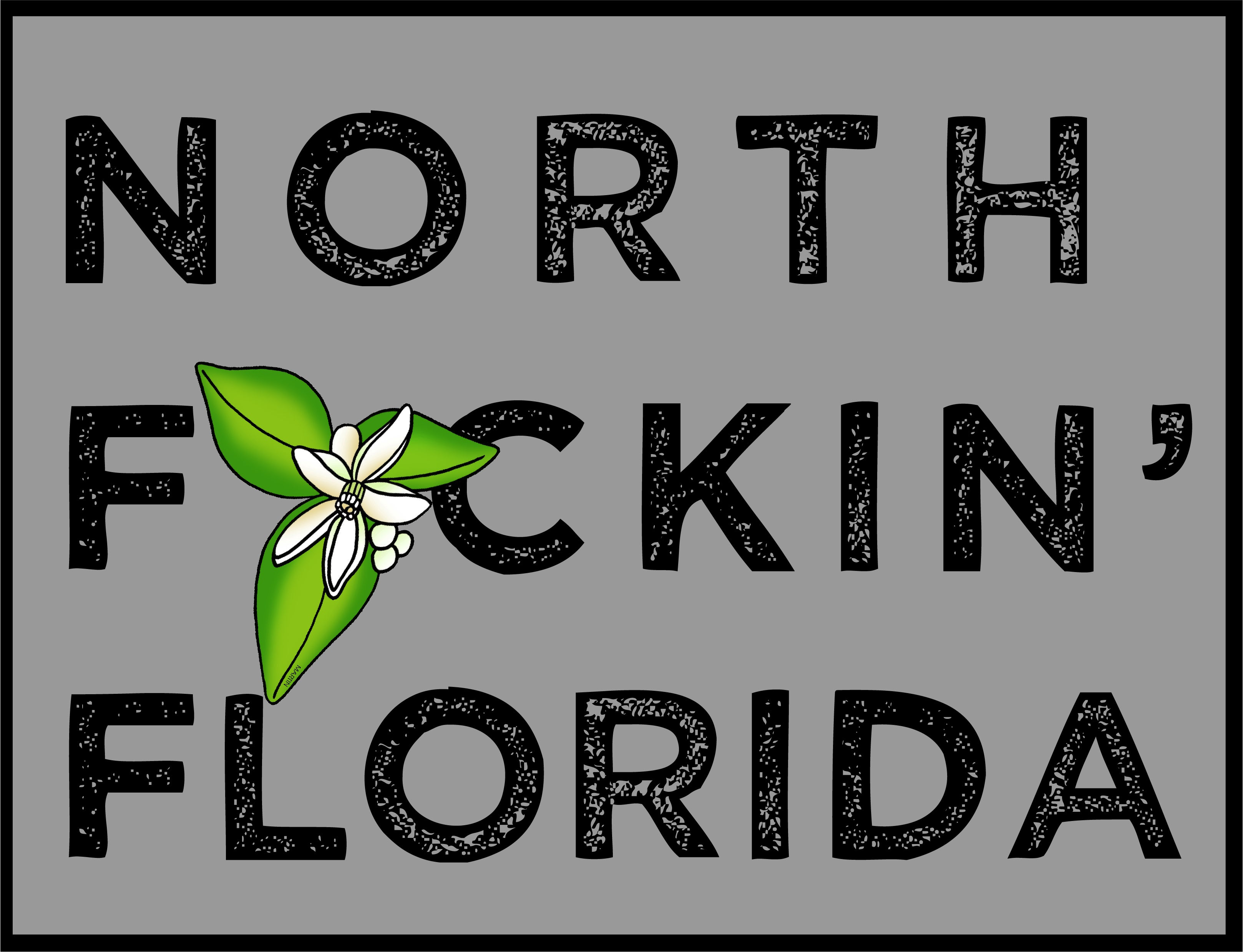 Sticker | North F#cking Florida | Southern Pines Made