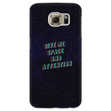 Give Me Space Galaxy Phone Case