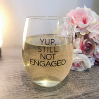 Yup, Still Not Engaged