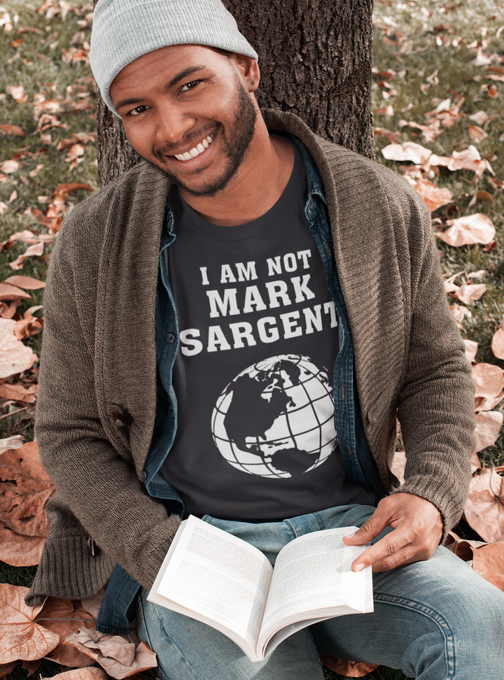I AM NOT MARK SARGENT Flat Earth conspiracy theory T-Shirt black