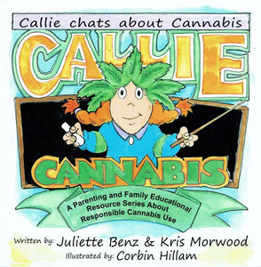 """Callie Cannabis"" Book - Callie & Friends - Madden Enterprises"
