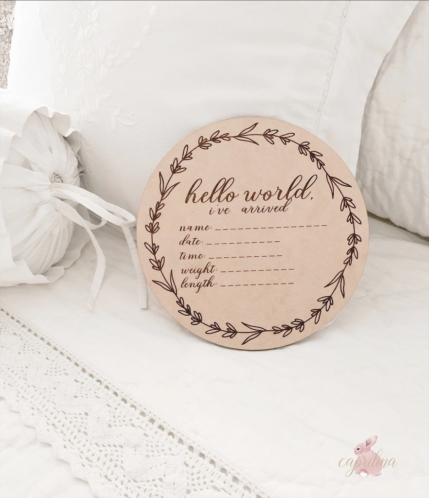 HELLO WORLD I'VE ARRIVED BIRTH STAT PLAQUE