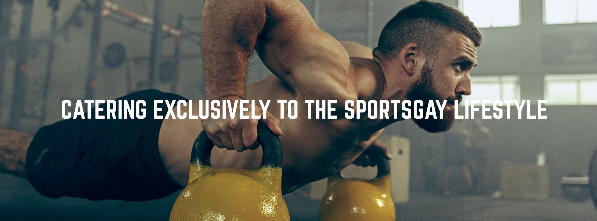 Welcome to Sportsgaywear.com - The Ultimate Provider of the Sports Gay Lifestyle.