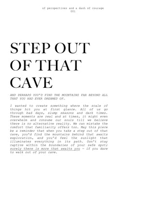 001- STEP OUT OF THAT CAVE