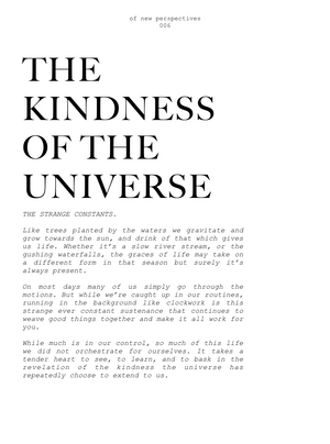 006- THE KINDNESS OF THE UNIVERSE
