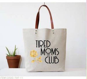TOTE BAG- TIRED MOMS CLUB
