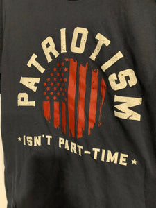 NINE LINE- PATRIOTISM ISN'T PART TIME GRAPHIC TEE