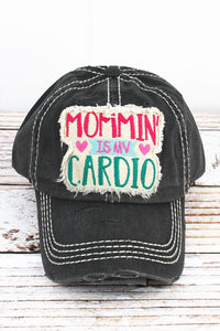 BLACK MOMMIN IS MY CARDIO HAT