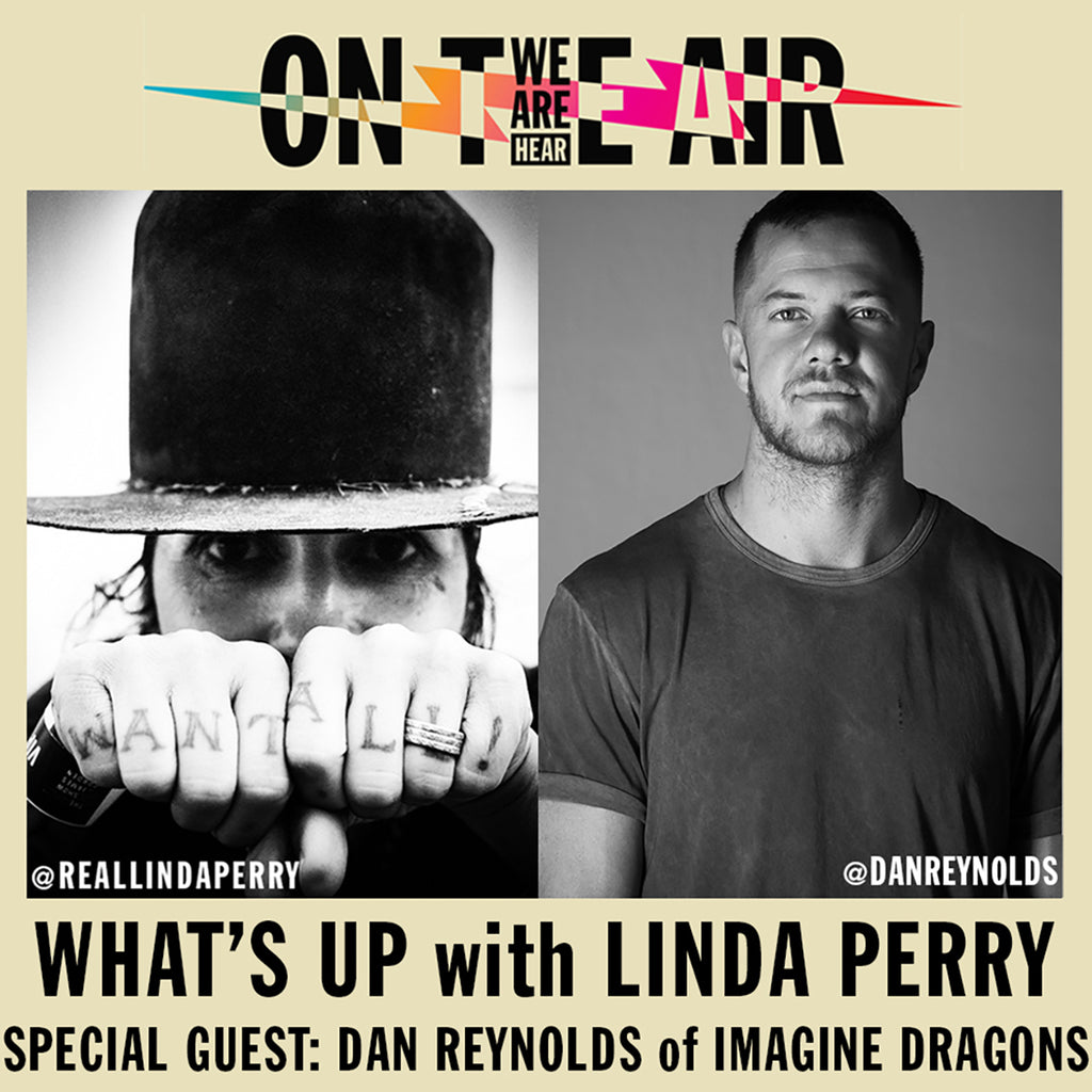 Dan Reynolds of Imagine Dragons talks Sad Giants on 'What's Up with Linda Perry'