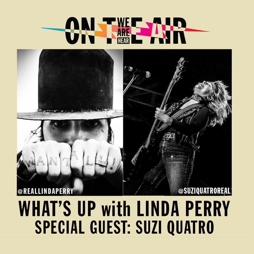 Legendary rocker Suzie Quatro visits with Linda on 'What's Up with Linda Perry!'