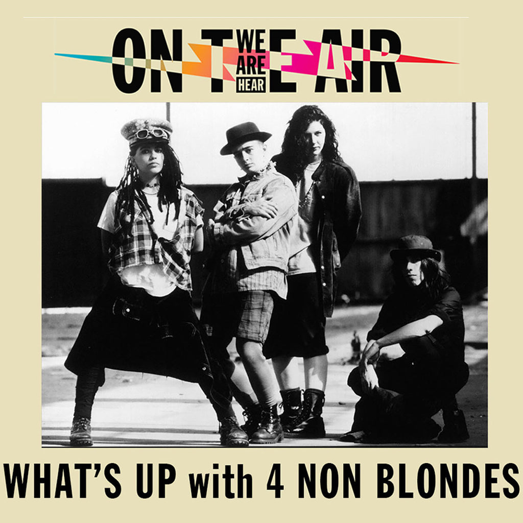 Linda Reunites and Keeps it Real with Four Non Blondes