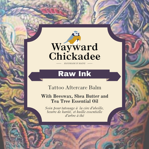Raw Ink | Tattoo Aftercare Balm - Wayward Chickadee, handcrafted in Maine