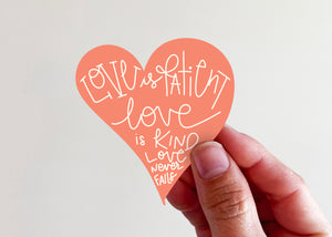 Love is Patient Heart Sticker - Kingfolk Co