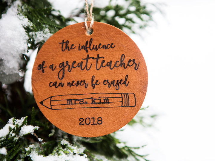 The Influence of a Great Teacher Can Never Be Erased Christmas Ornament - Kingfolk Co