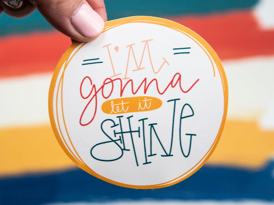 I'm Gonna Let it Shine Vinyl Sticker - Kingfolk Co