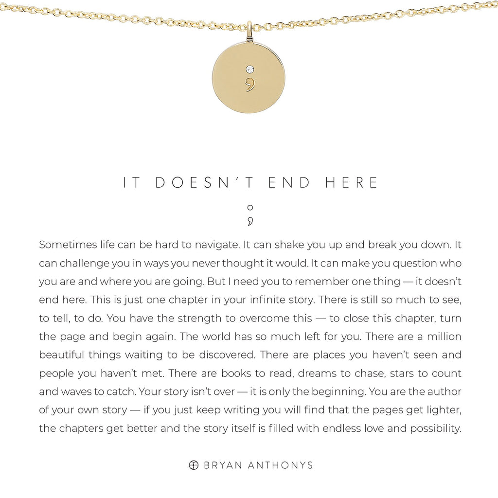 It Doesn't End Here Necklace