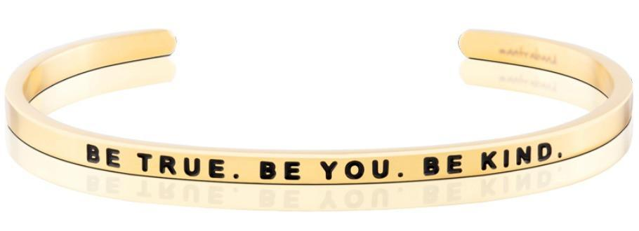 Be True. Be You. Be Kind. MantraBand