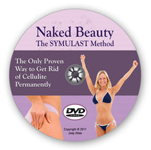 Load image into Gallery viewer, Naked Beauty - The SYMULAST Anti-Cellulite Method: DVD & Book Set w/ Bonuses