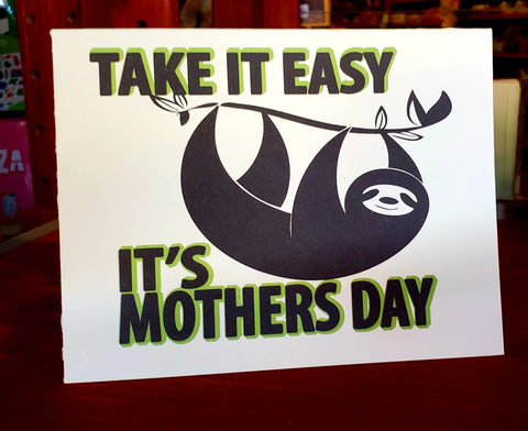 "Mother's Day Card ""Take It Easy"" Sloth"