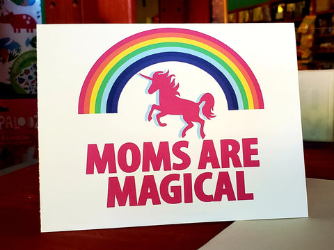 "Mother's Day Card ""Moms Are Magical"" Unicorn Greeting Card"