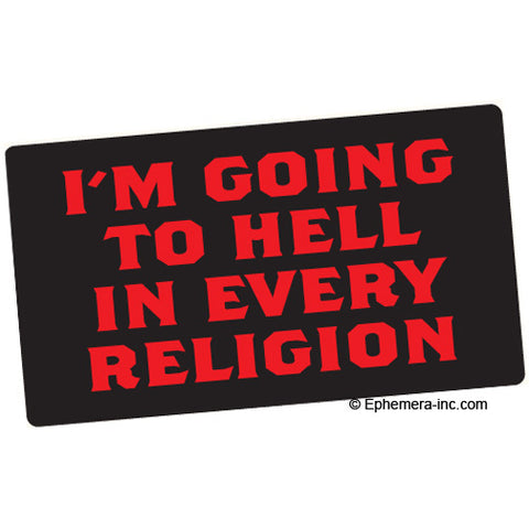 Hell Every Religion Bumper Sticker