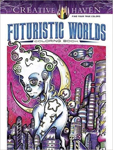 Futuristic Worlds Coloring Book