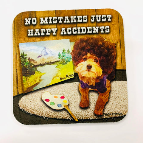 Happy Accidents Coaster