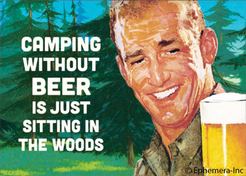 Camping Without Beer Magnet