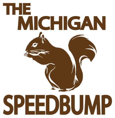 Michigan Speed Bump Sticker