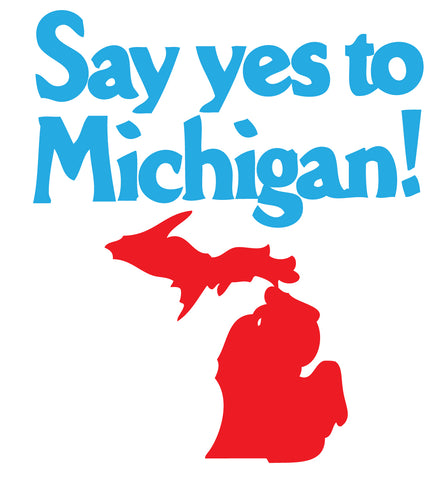Say Yes to Michigan! Greeting