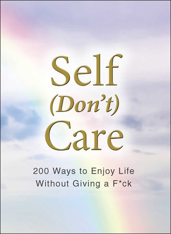 Self Don't Care Book