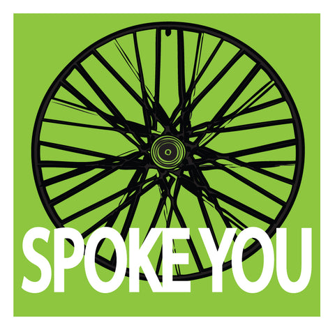 Spoke You Sticker