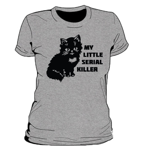 My Little Serial Killer Women's T-Shirt