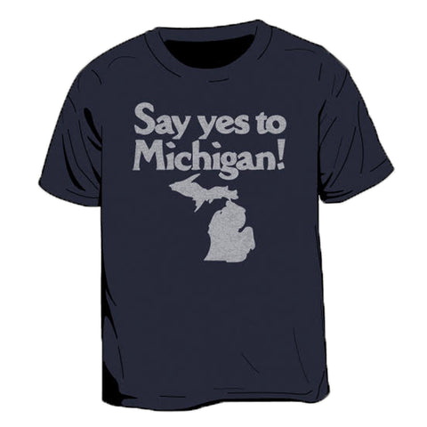 Say Yes To Michigan Men's T-Shirt