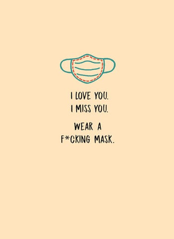 Wear A Mask Greeting Card