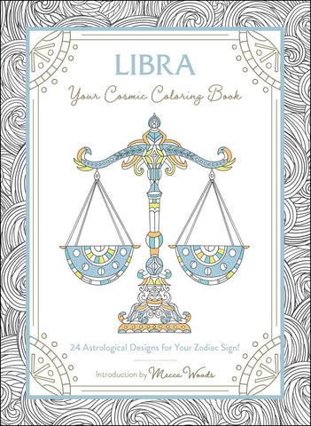 Libra Your Cosmic Coloring Book