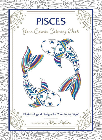 Pisces Your Cosmic Coloring Book