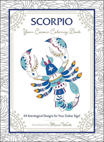 Scorpio Your Cosmic Coloring Book
