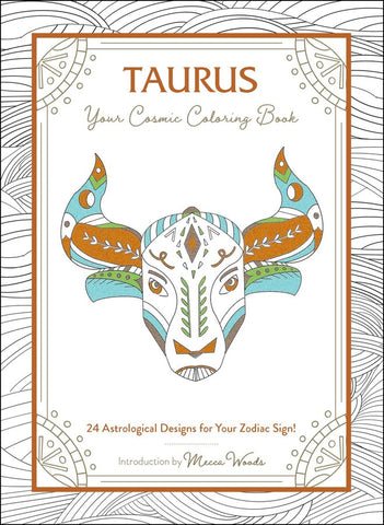Taurus Your Cosmic Coloring Book