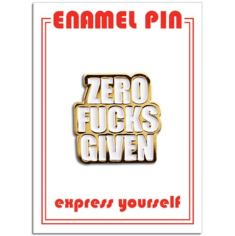 Zero Fucks Given Enamel Pin