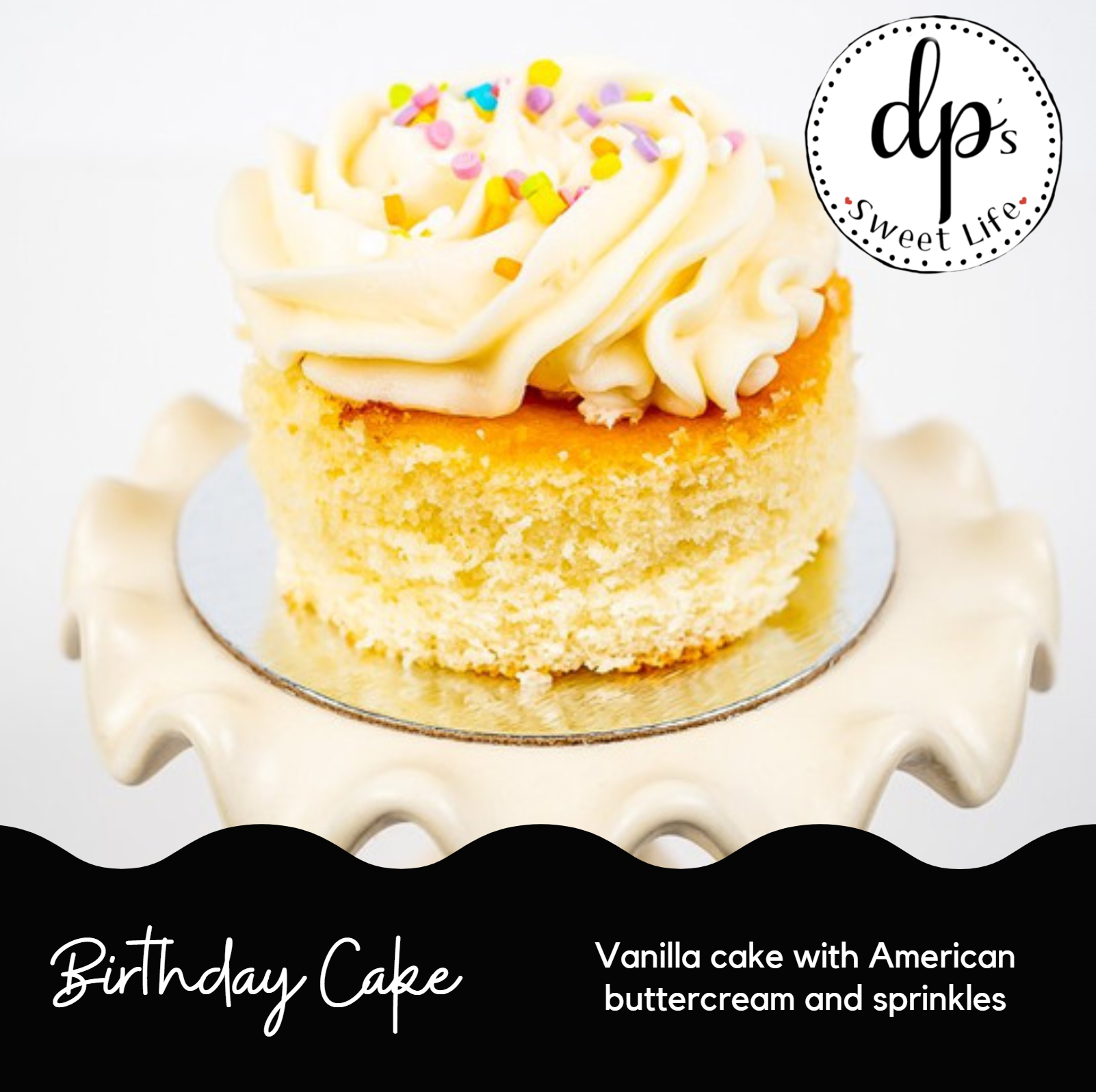 Birthday Cake - Cupped Cake